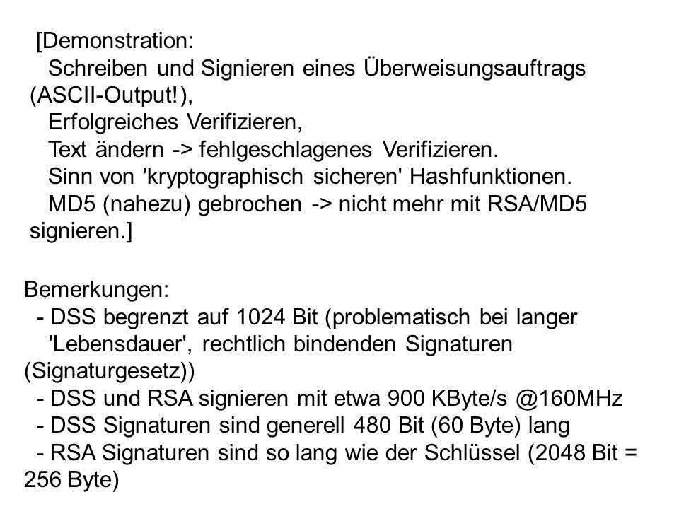 [Demonstration: Schreiben und Signieren eines Überweisungsauftrags (ASCII-Output!), Erfolgreiches Verifizieren,